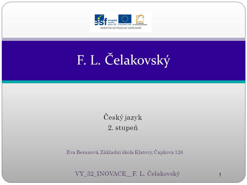 Český jazyk 2.stupeň 1 F. L.