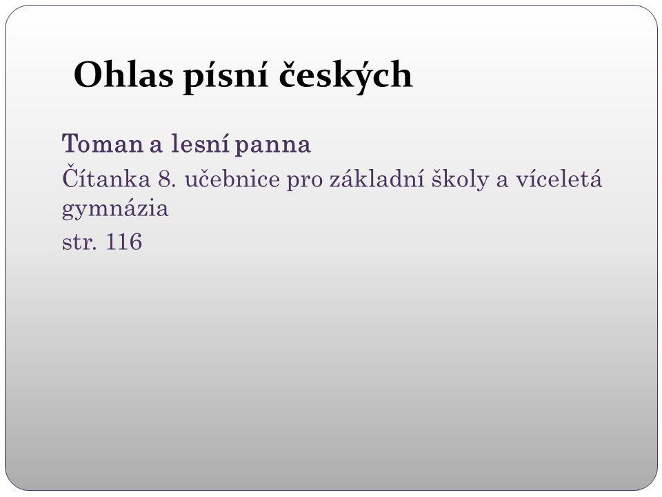 Ohlas písní českých Toman a lesní panna Čítanka 8.
