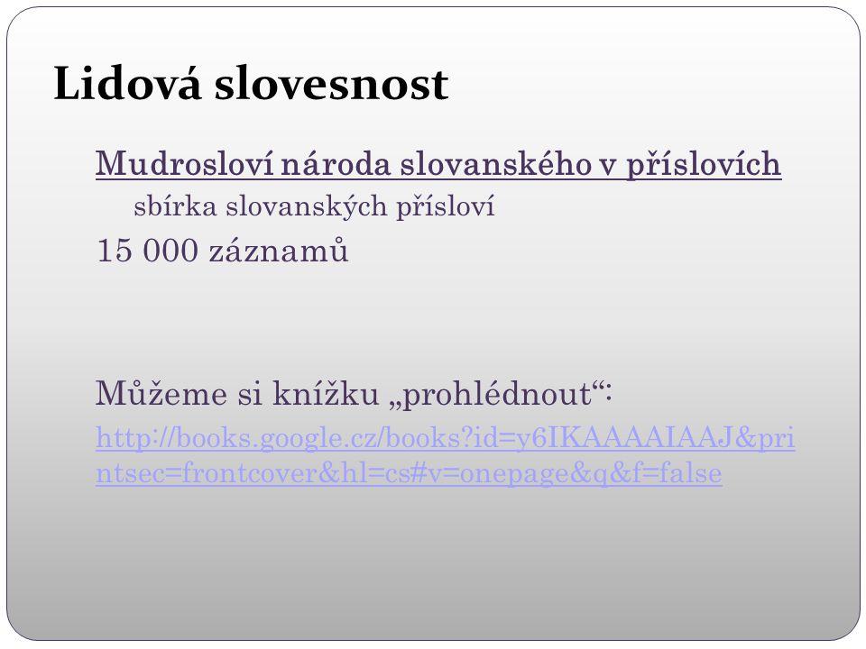 Mudrosloví národu slovanského ve příslovích Která kráva nejvíce řičí, nejméně mléka dává.