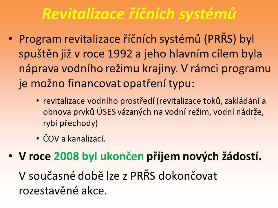 Revitalizace říčních systémů Program revitalizace říčních systémů (PRŘS) byl spuštěn již v roce 1992 a jeho hlavním cílem byla náprava vodního režimu