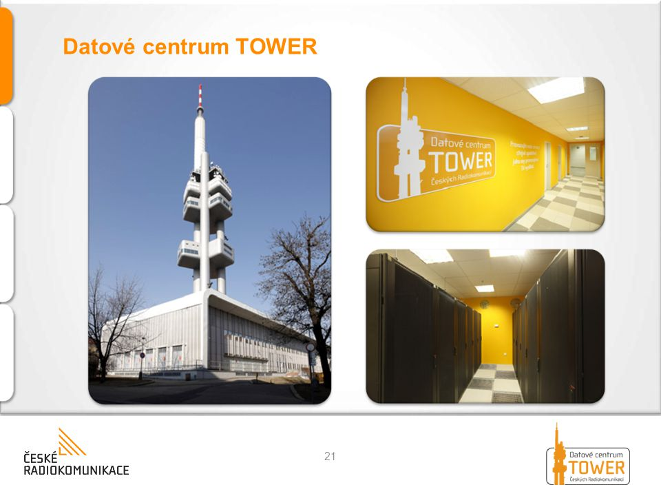 Datové centrum TOWER 21