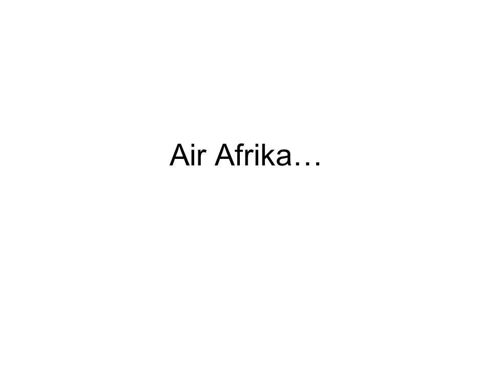 Air Afrika…