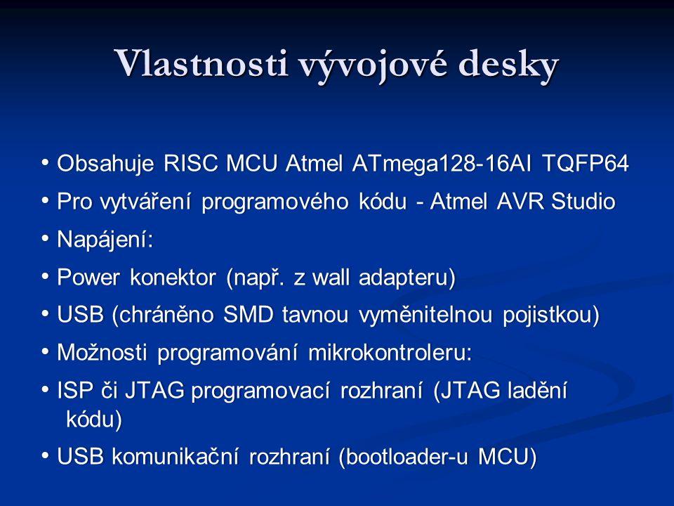 Vlastnosti vývojové desky Obsahuje RISC MCU Atmel ATmega128-16AI TQFP64 Obsahuje RISC MCU Atmel ATmega128-16AI TQFP64 Pro vytváření programového kódu