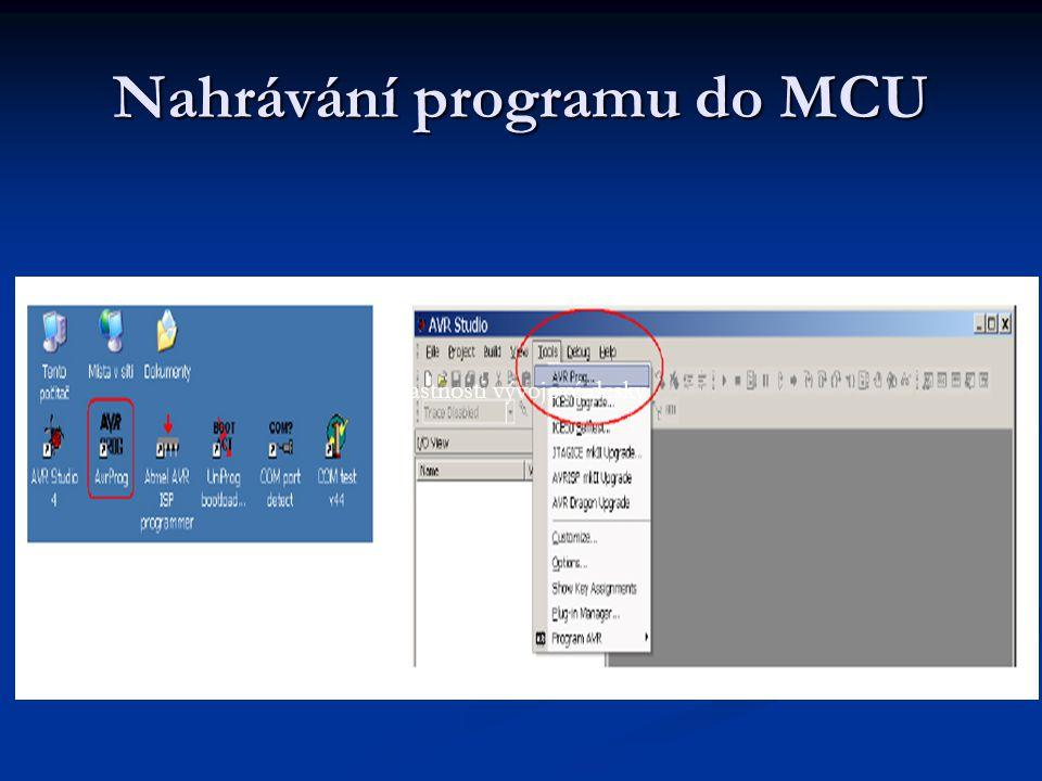 Nahrávání programu do MCU Vlastnosti vývojové desky