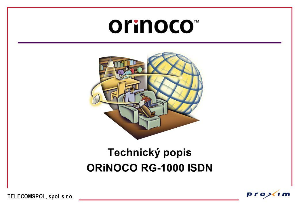 TELECOMSPOL, spol. s r.o. Technický popis ORiNOCO RG-1000 ISDN