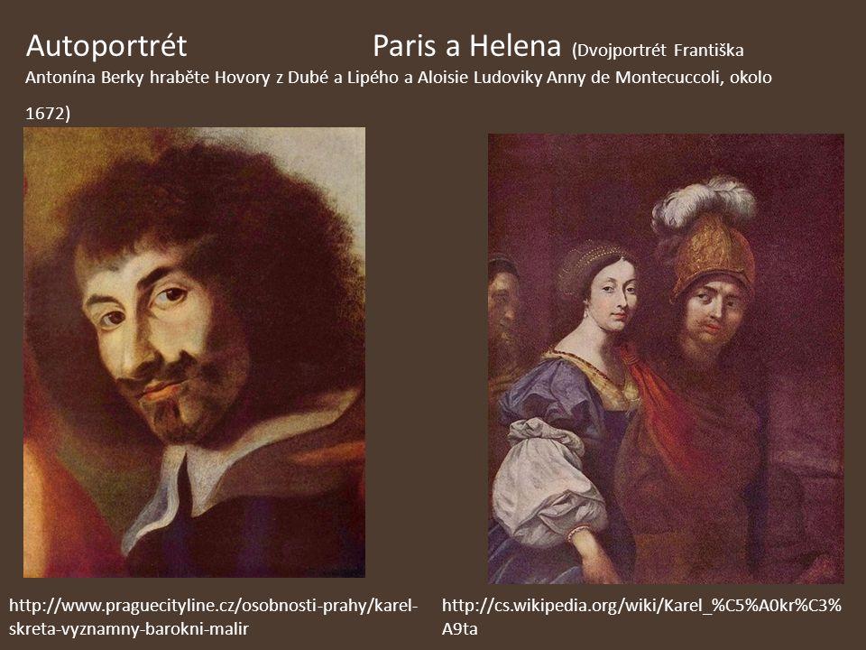Autoportrét Paris a Helena (Dvojportrét Františka Antonína Berky hraběte Hovory z Dubé a Lipého a Aloisie Ludoviky Anny de Montecuccoli, okolo 1672) h