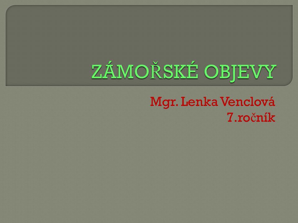 Mgr. Lenka Venclová 7.ro č ník