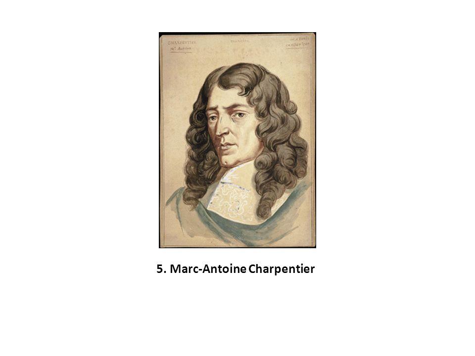 5. Marc-Antoine Charpentier