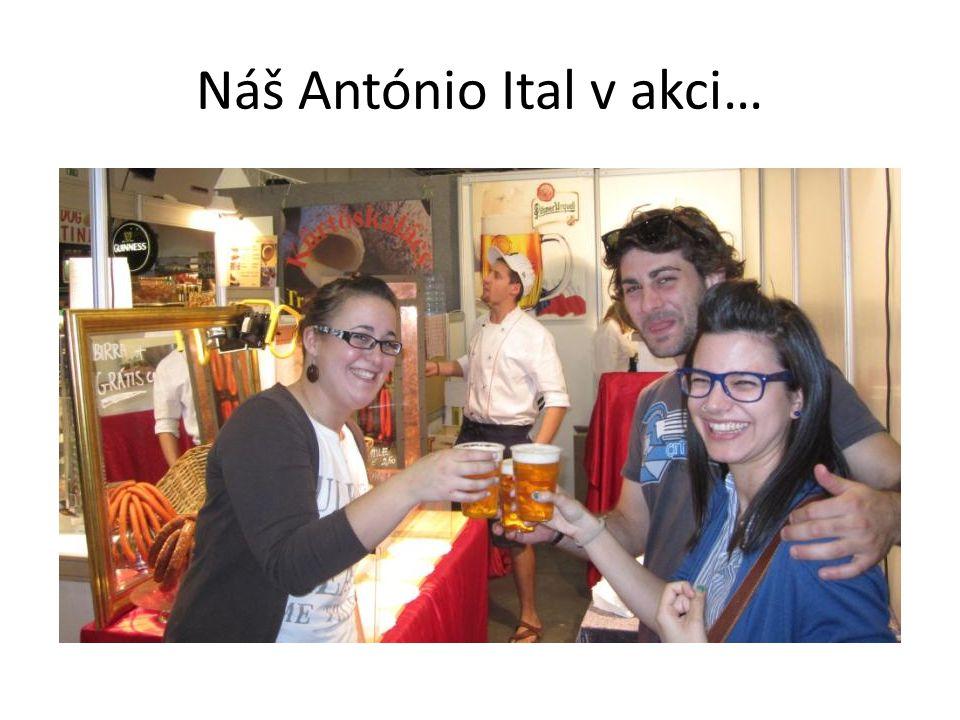 Náš António Ital v akci…