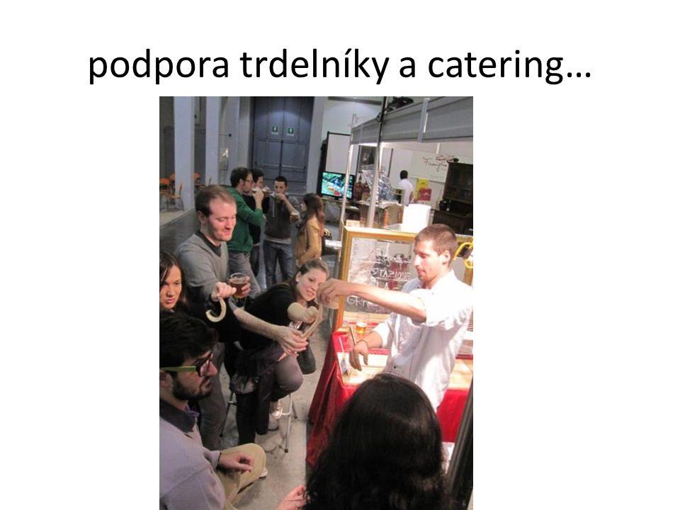podpora trdelníky a catering…