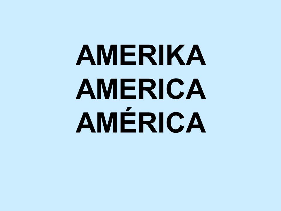 AMERIKA AMERICA AMÉRICA