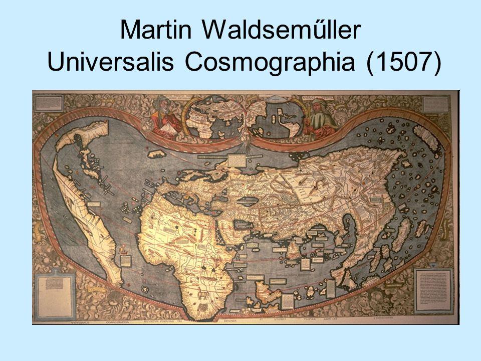 Martin Waldseműller Universalis Cosmographia (1507)