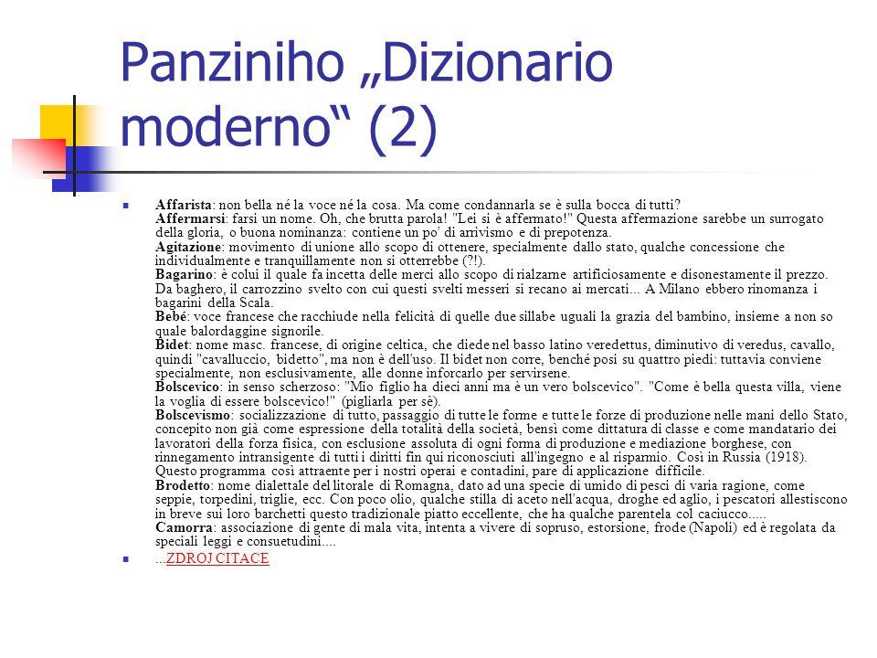 """Panziniho """"Dizionario moderno (2) Affarista: non bella né la voce né la cosa."""