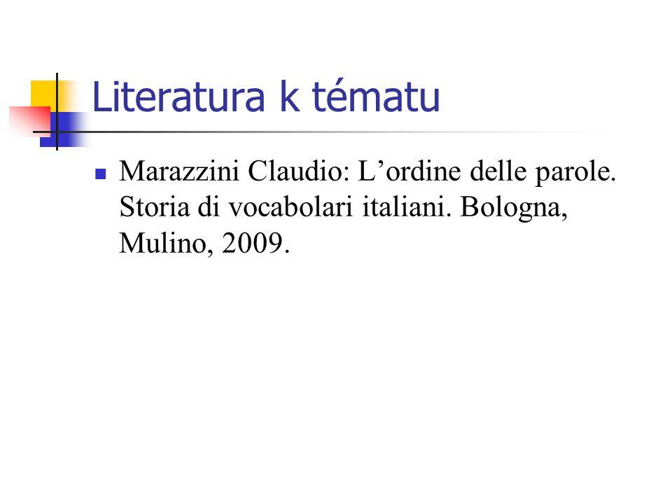 Literatura k tématu Marazzini Claudio: L'ordine delle parole.