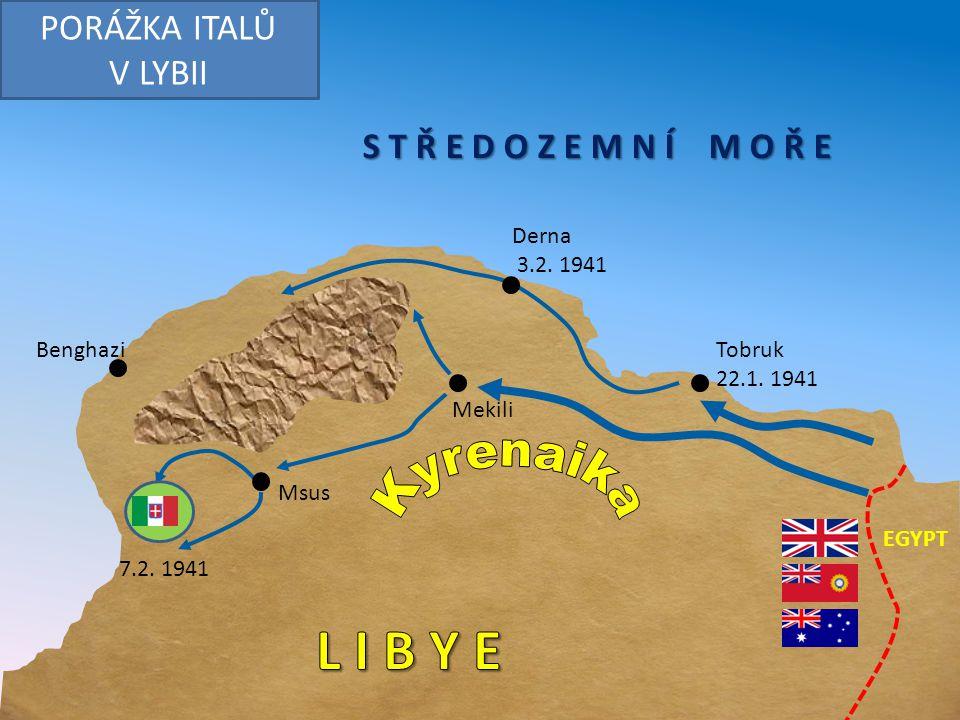 S T Ř E D O Z E M N Í M O Ř E Tobruk 22.1.1941 Mekili Msus Benghazi 7.2.