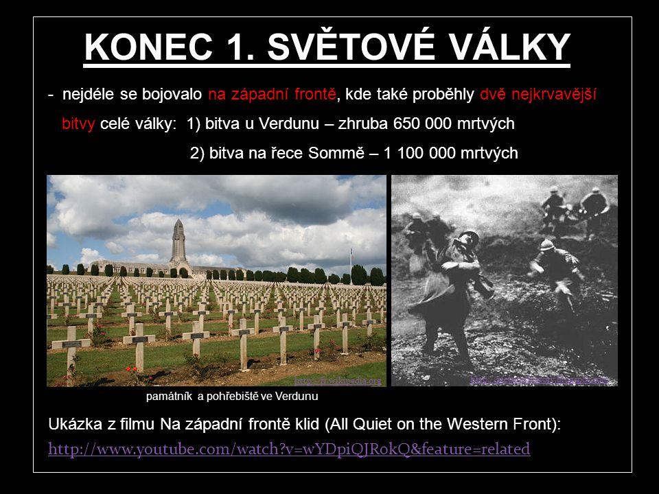 - ekonomicky nejslabší Rusko se pod tíhou války zhroutilo (1917) – vypukla tzv. říjnová revoluce, car i jeho rodina byla uvězněna a později popravena,