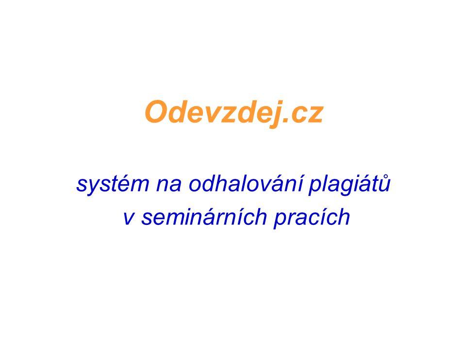 Odevzdej.cz systém na odhalování plagiátů v seminárních pracích