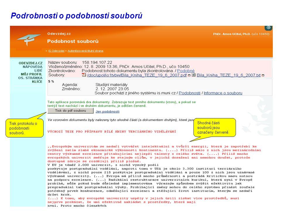 Podrobnosti o podobnosti souborů Shodné části souborů jsou označeny červeně.