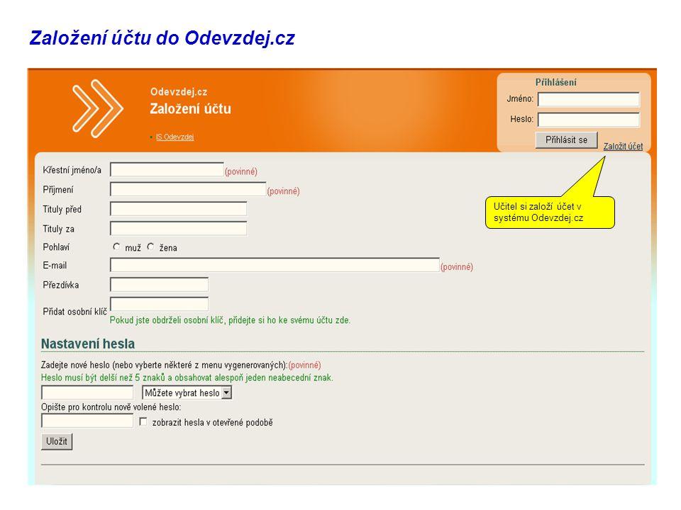 Založení účtu do Odevzdej.cz Učitel si založí účet v systému Odevzdej.cz