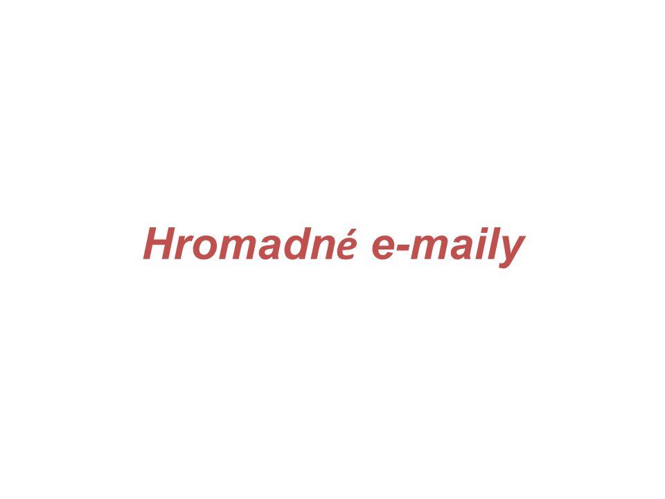 Hromadn é e-maily