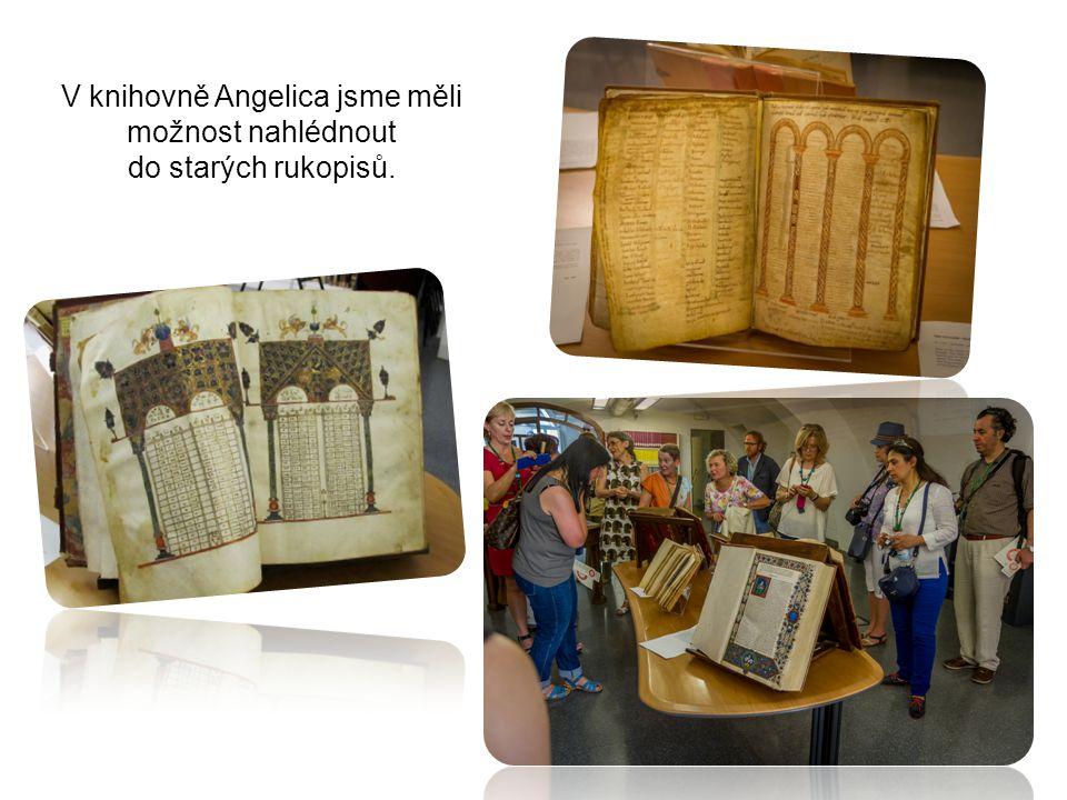 V knihovně Angelica jsme měli možnost nahlédnout do starých rukopisů.