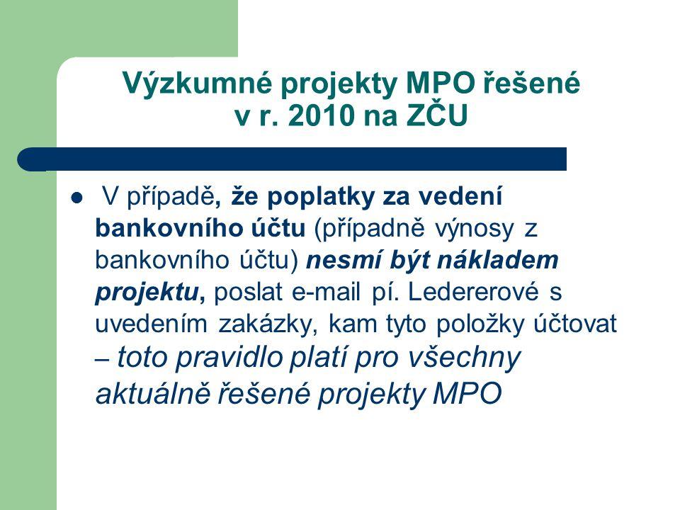 Výzkumné projekty MPO řešené v r.