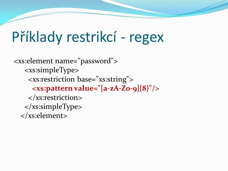 Příklady restrikcí - regex