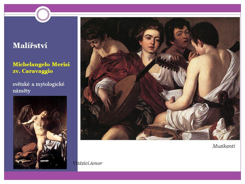 Malířství Michelangelo Merisi zv. Caravaggio autor zátiší a portrétů se zátiším Chlapec s košíkem ovoce Bakchus - autoportrét Košík s ovocem