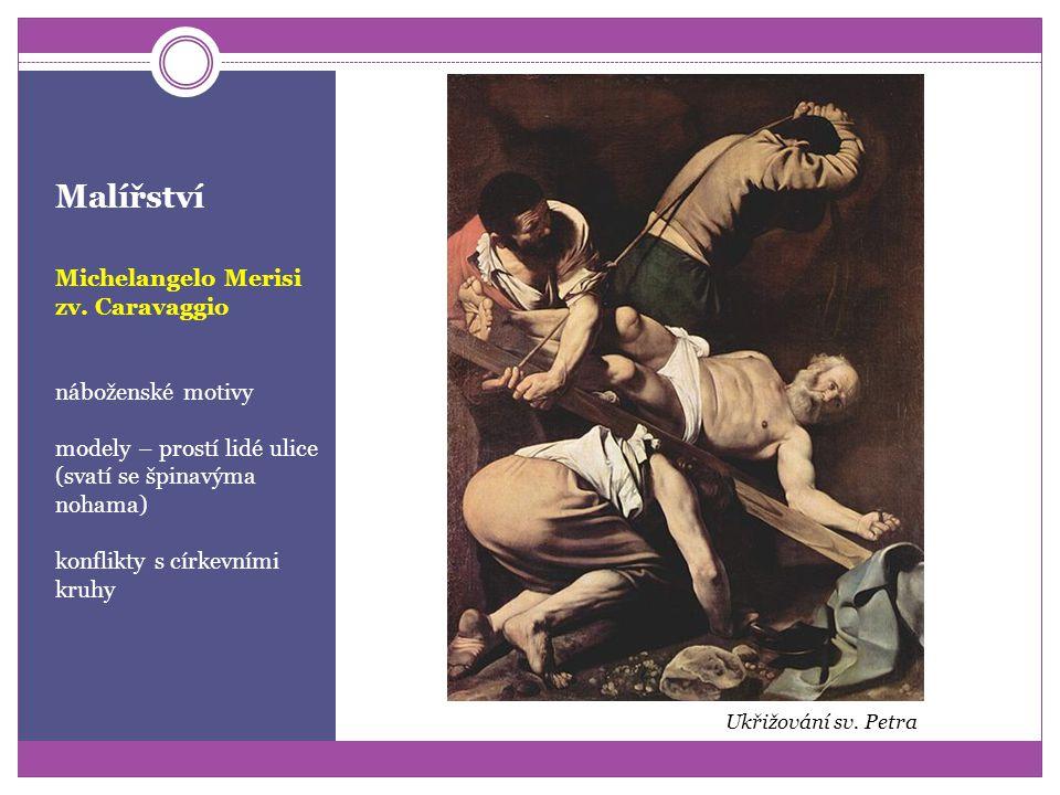 Malířství Michelangelo Merisi zv. Caravaggio světské a mytologické náměty Muzikanti Vítězící Amor