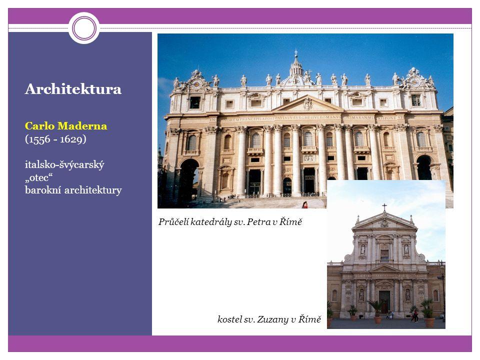 Architektura navazuje na podélný typ renesančního kostela: kupole průčelní voluty (závitnice) plastické polosloupy oblouky Giacomo Barozzi da Vignola: Kostel Il Gesů v Římě