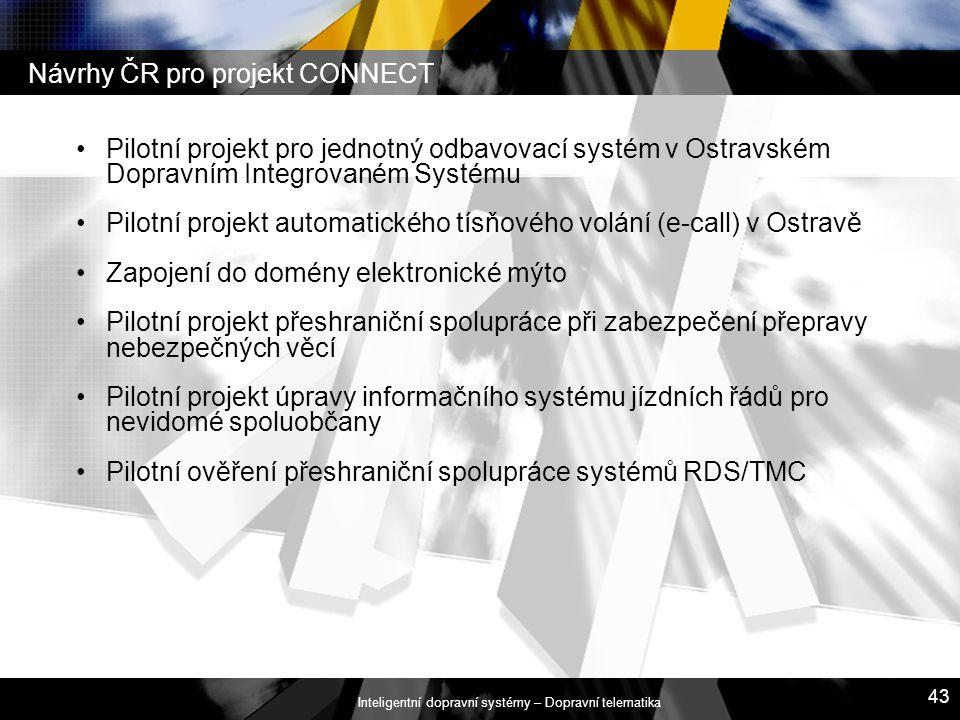 Inteligentní dopravní systémy – Dopravní telematika 43 Pilotní projekt pro jednotný odbavovací systém v Ostravském Dopravním Integrovaném Systému Pilo
