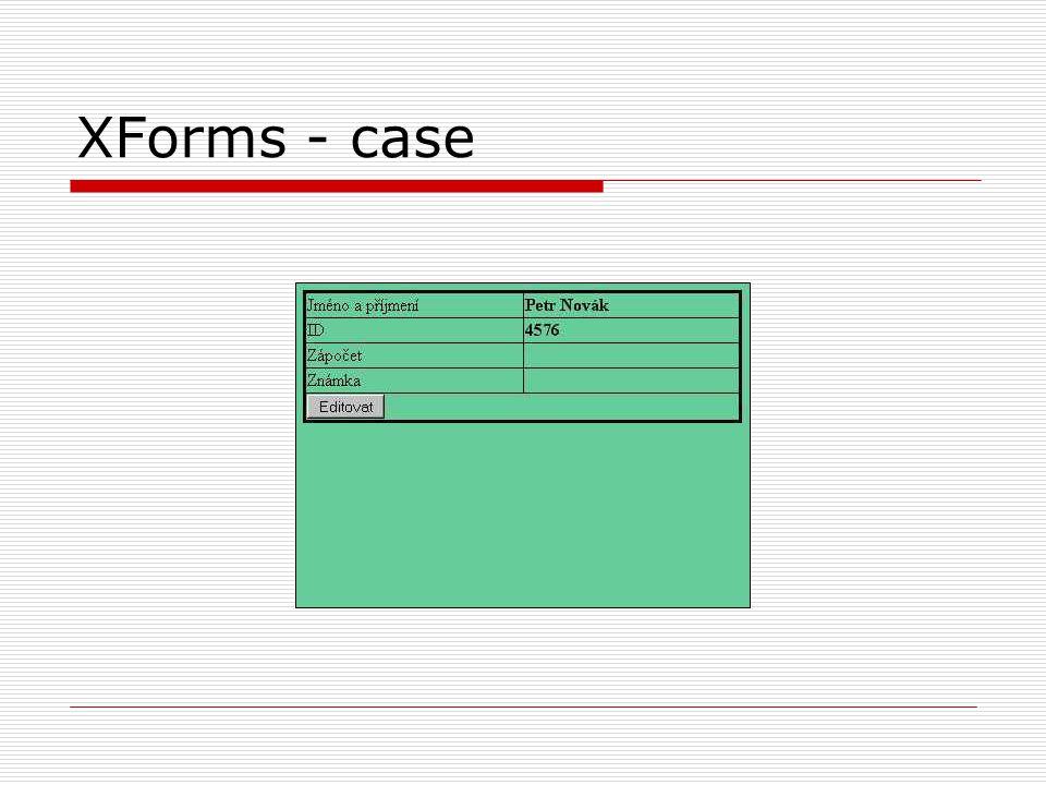 XForms - case