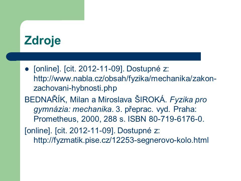 Zdroje [online]. [cit. 2012-11-09].