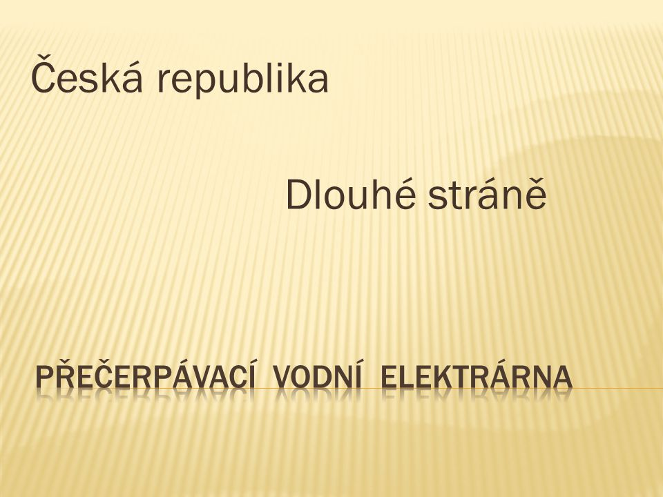Česká republika Dlouhé stráně