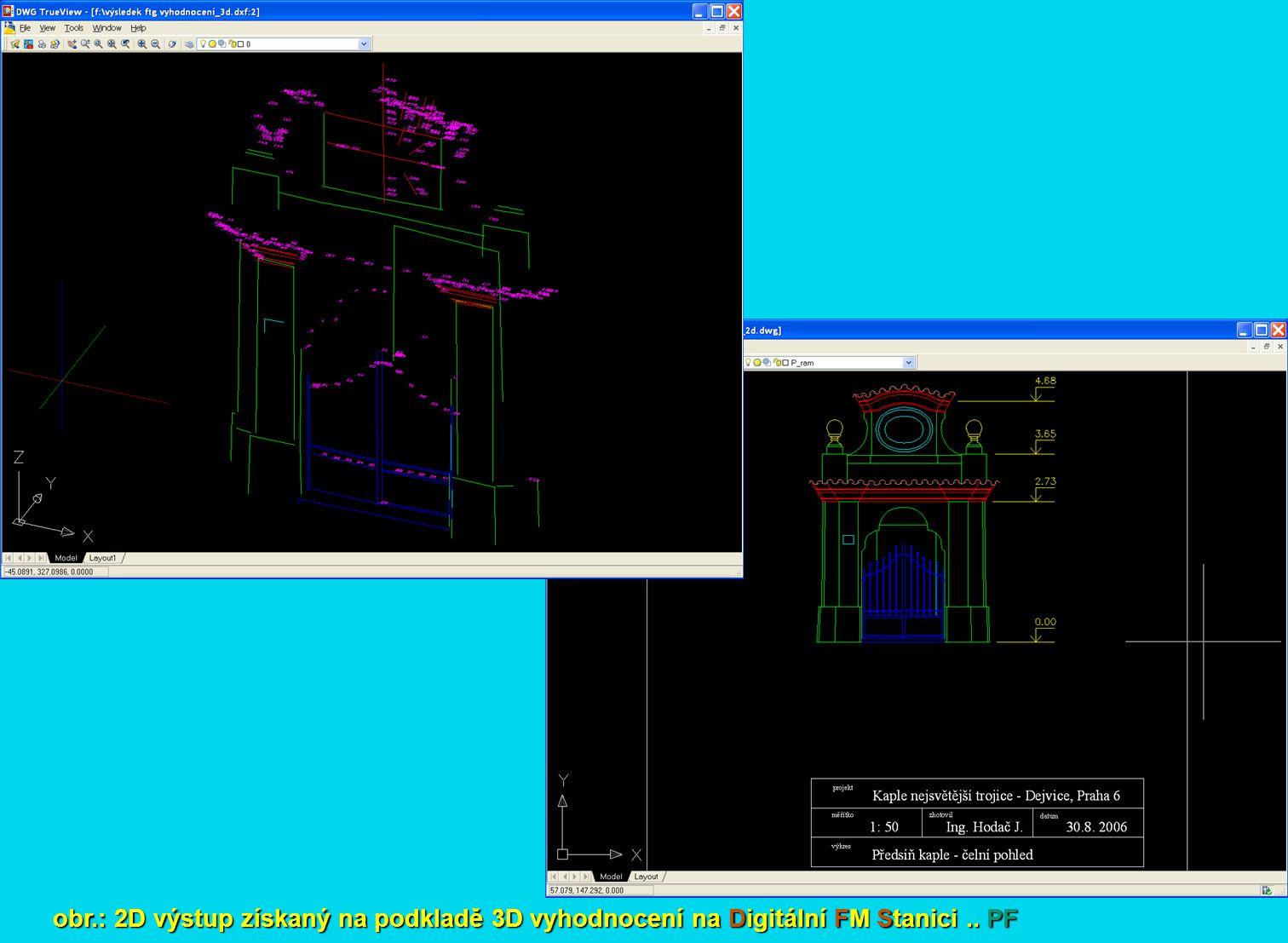 obr.: 2D výstup získaný na podkladě 3D vyhodnocení na Digitální FM Stanici.. PF
