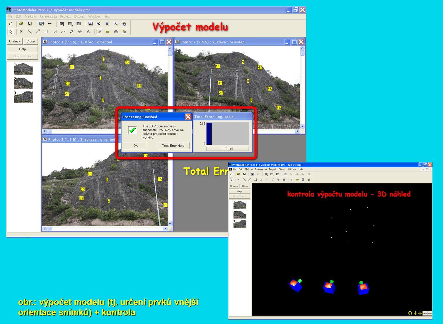 obr.: výpočet modelu (tj. určení prvků vnější orientace snímků) + kontrola