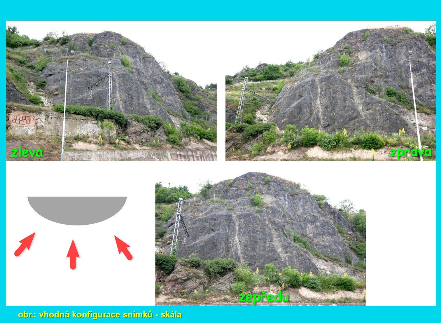 obr.: vhodná konfigurace snímků - skála
