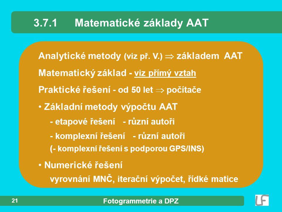 Fotogrammetrie a DPZ 21 Analytické metody (viz př.