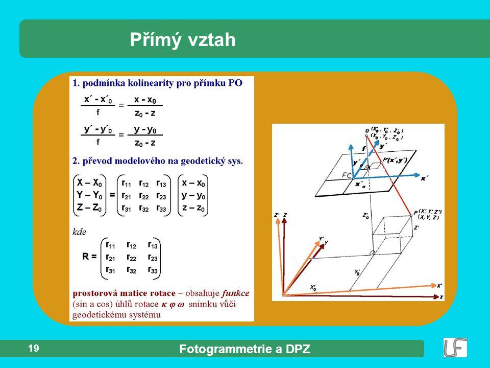 Fotogrammetrie a DPZ 19 Přímý vztah