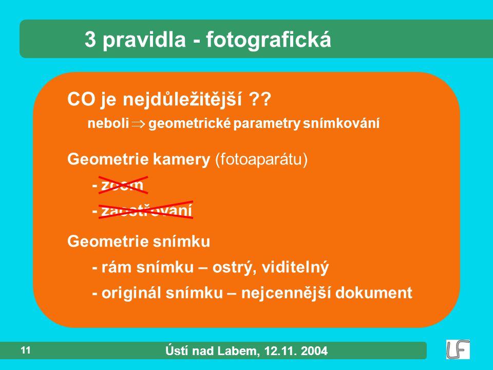 Ústí nad Labem, 12.11. 2004 11 CO je nejdůležitější ?.