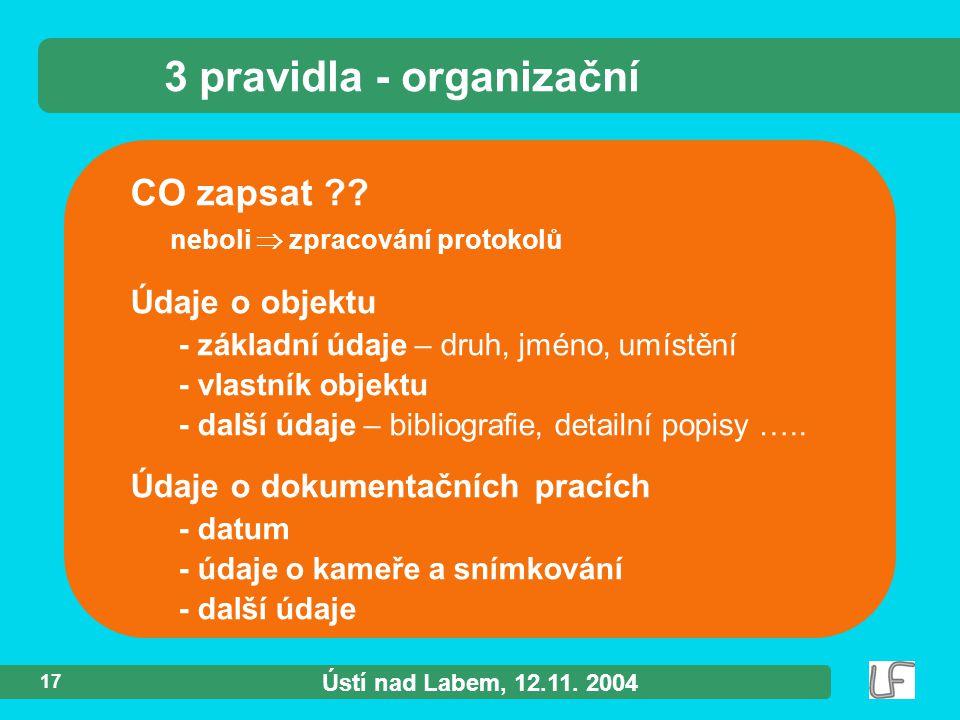 Ústí nad Labem, 12.11. 2004 17 CO zapsat ?.