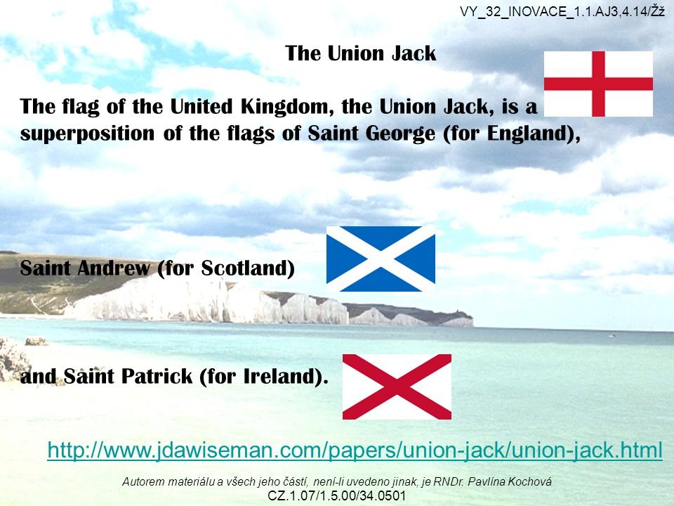 The Union Jack http://www.jdawiseman.com/papers/union-jack/union-jack.html The Union Jack The flag of the United Kingdom, the Union Jack, is a superpo