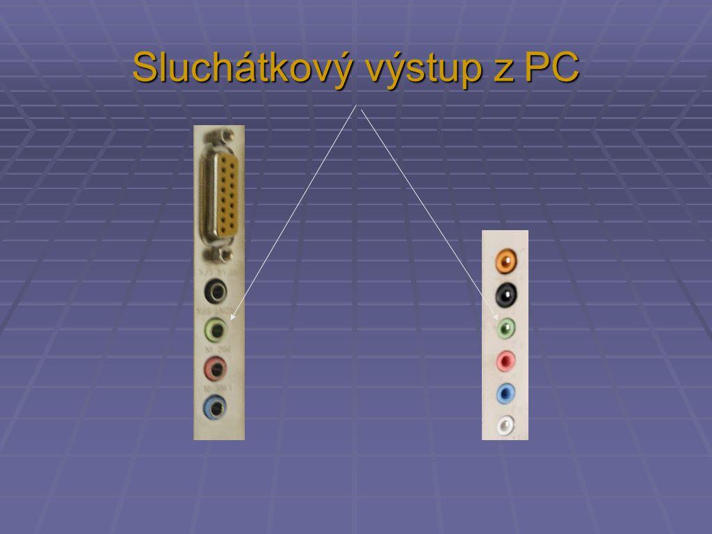 Sluchátkový výstup z PC