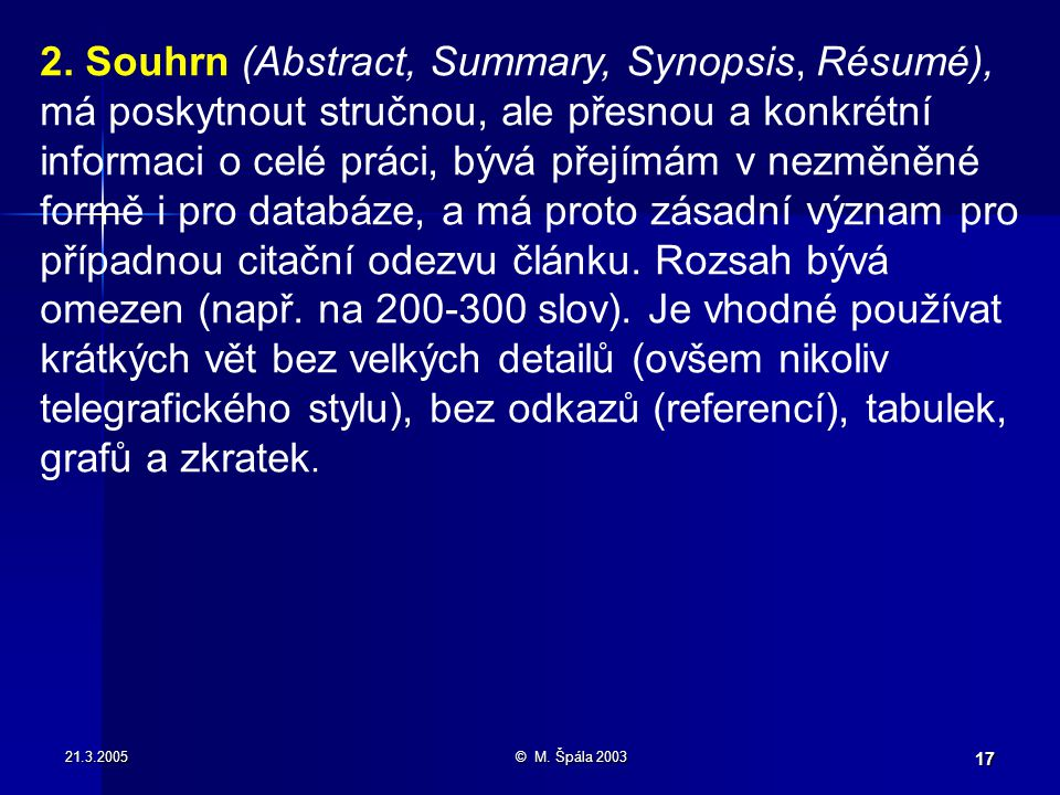 21.3.2005© M. Špála 2003 17 2.