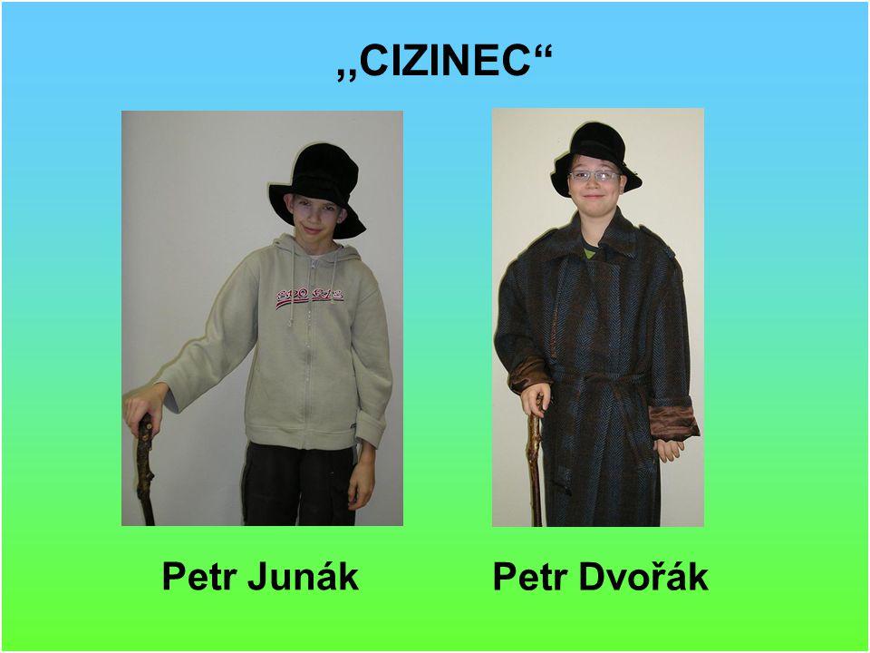 ,,STRANGER Petr Junák Petr Dvořák