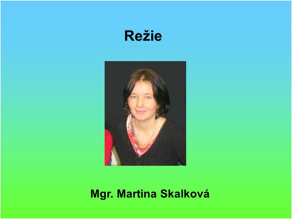Directed by Mgr. Martina Skalková