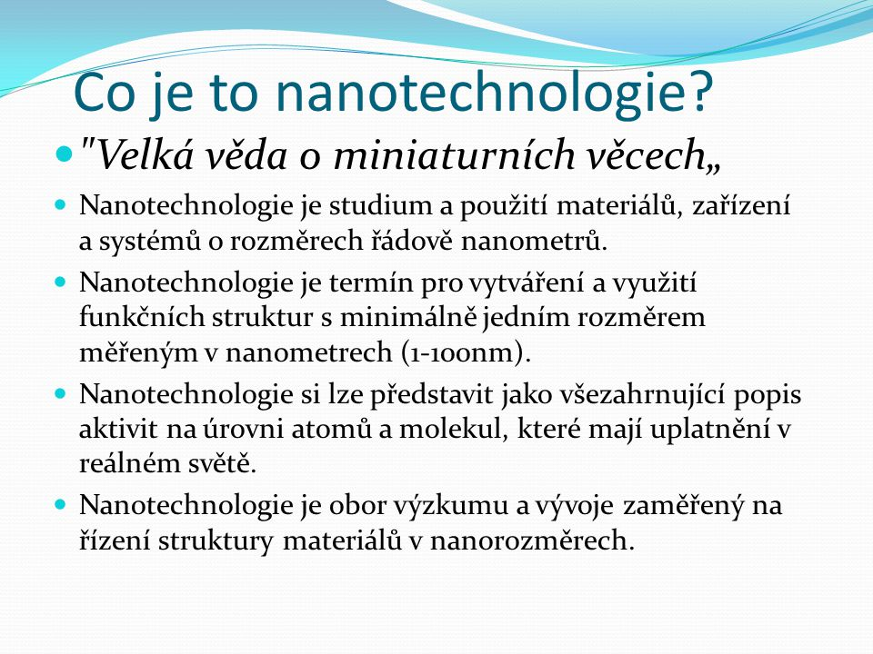 Co je to nanotechnologie.