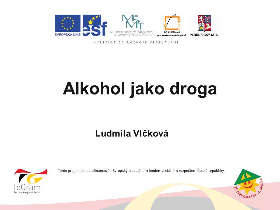 Alkohol jako droga autor: Ludmila Vlčková