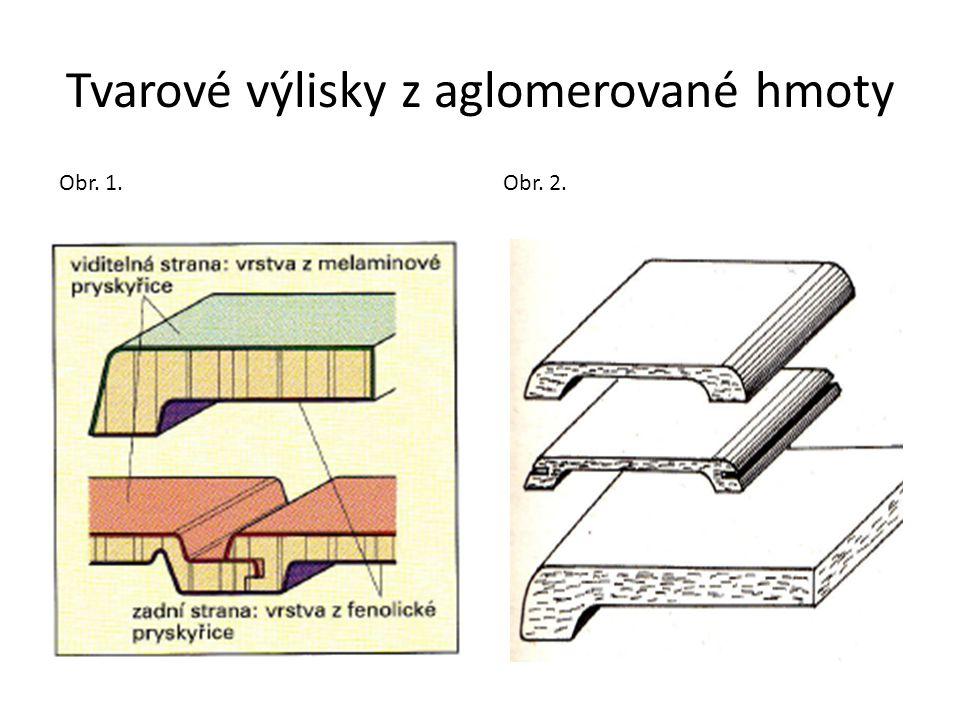 Tvarové výlisky z aglomerované hmoty Obr. 1. Obr. 2.