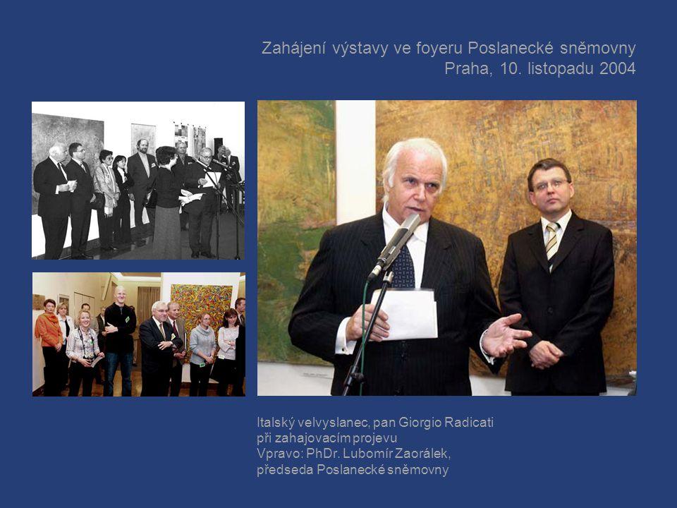 Přijetí u předsedy Poslanecké sněmovny Parlamentu České republiky vlevo: Zástupci sdružení LA GINESTRA a vystavujících umělců uprostřed: Velvyslanec I